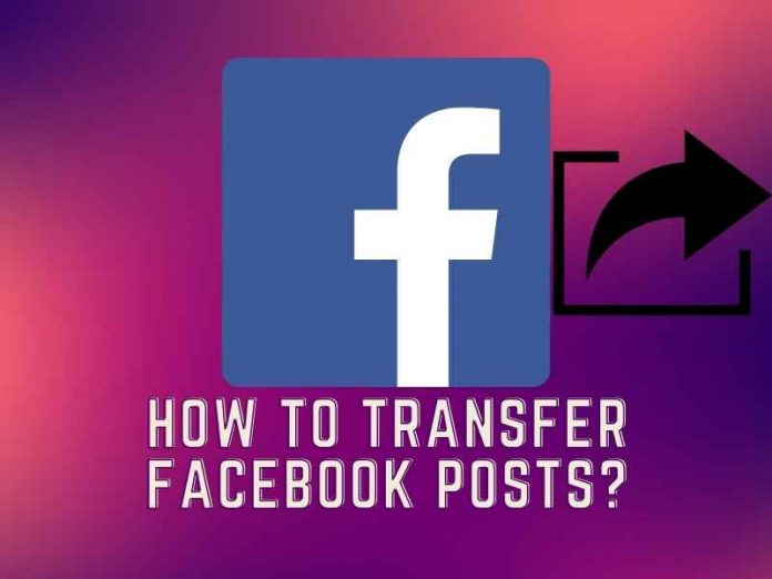 How to Transfer Facebook Posts?