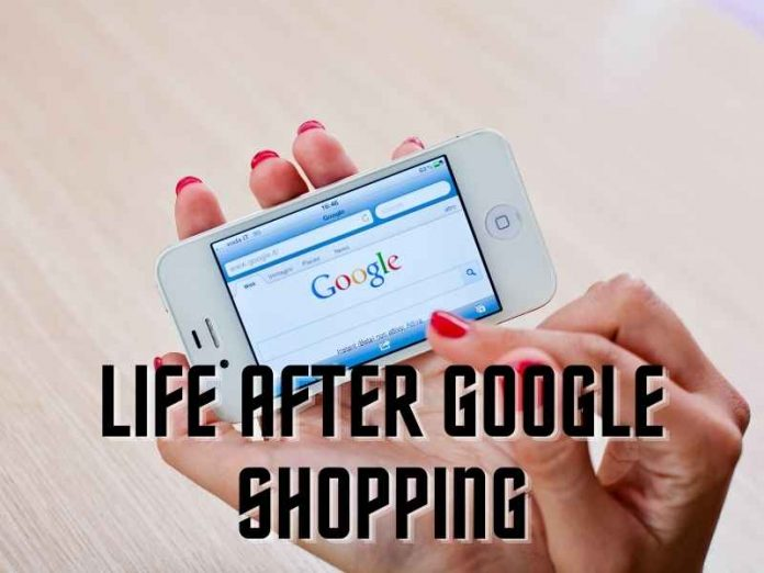 Life after Google Shopping